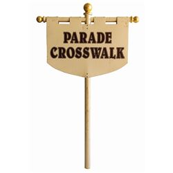 Parade Crosswalk Sign.