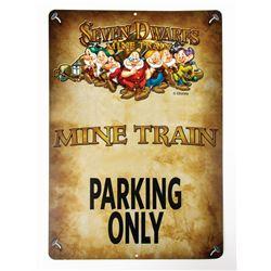 Seven Dwarfs Mine Train Parking Only Sign.