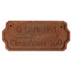 """""""O Canada!"""" Circle-Vision 360 Sign."""