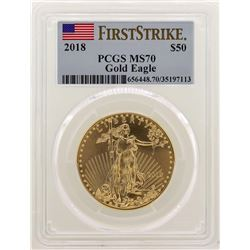 2018 $50 American Gold Eagle Coin PCGS MS70 First Strike