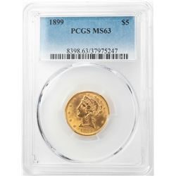 1899 $5 Liberty Head Half Eagle Gold Coin PCGS MS63