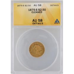 1875-S $2 1/2 Liberty Head Quarter Eagle Gold Coin ANACS MS58