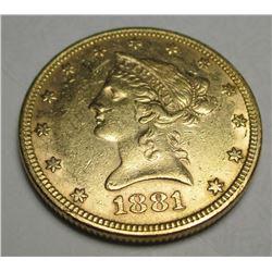 1881 $10 Gold Liberty XF AU Grade