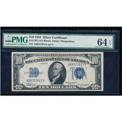 1934 $10 Silver Certificate PMG 64EPQ