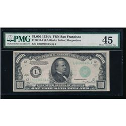 1934A $1000 San Francisco Federal Reserve Note PMG 45