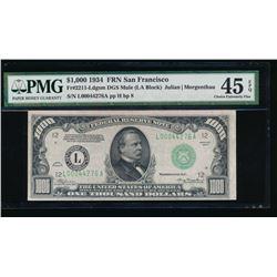 1934 $1000 San Francisco Federal Reserve Note PCGS 45EPQ