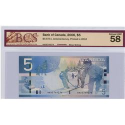 FIVE DOLLAR BILL (CANADA) *2006* (BCS GRADED-ALMOST UNC 58)