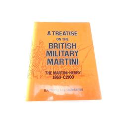 A TRETISE ON THE BRITISH MILITARY MARTINI