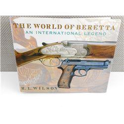 THE WORLD OF BERETTA AN INTERNATIONAL LEGEND