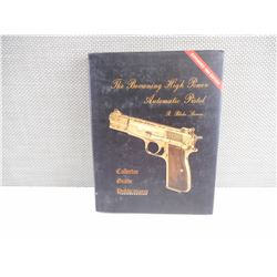 THE BROWNING HIGHPOWER AUTOMATIC PISTOL