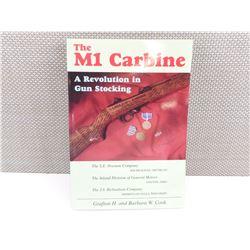THE M1 CARBINE, A REVOLUTION IN GUN STOCKING