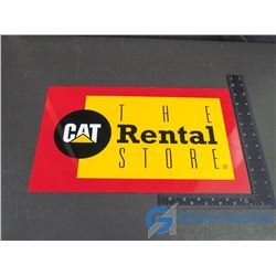 The Rental CAT Vinyl Covered Metal Sign