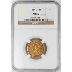 1884-CC $5 Liberty Head Half Eagle Gold Coin NGC AU50