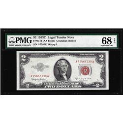 1953C $2 Legal Tender Note Fr.1512 PMG Superb Gem Uncirculated 68EPQ