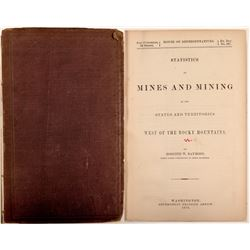 Statistics of Mines and Mining West of the Rocky Mountains  #104599