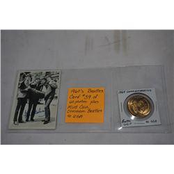 1960s BEATLES CARD #39 OF 60 PHOTOS, PLUS MINT COIN COMMEMORATING BEATLES US VISIT