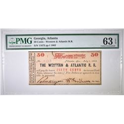 1862 50 CENT WESTERN & ATLANTIC RR  PMG 63 EPQ