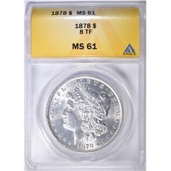 1878 8TF MORGAN DOLLAR ANACS MS-61