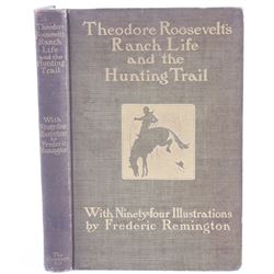 Roosevelt's Ranch Life & the Hunting Trail c 1902