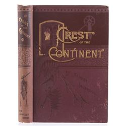 Crest of the Continent by Ernest Ingersoll 1888