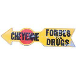 Cheyenne Metal Forbes Drug Advertising Sign