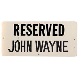 John Wayne personal parking spot sign from Warner Bros. Studios used during The Shootist.