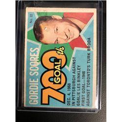 1968-69 OPC #22 GORDIE HOWE 700TH GOAL