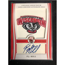 COLLEGE LOGO PATCH UNIVERSITY OF WISCONSIN P.J HILL (TOPPS CERTIFIED AUTOGRAPH ISSUE)