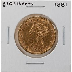 1881 $10 Liberty Head Eagle Gold Coin