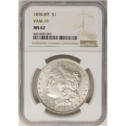 1878 8TF VAM-19 $1 Morgan Silver Dollar Coin NGC MS62