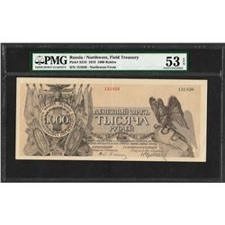 1919 Russia Northwest Field Treasury 1000 Rubles Note PMG About Uncirculated 53EPQ