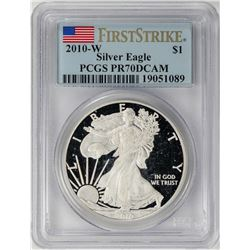 2010-W $1 Proof American Silver Eagle Coin PCGS PR70DCAM First Strike