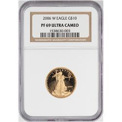 2006-W $10 Proof American Gold Eagle Coin NGC PF69 Ultra Cameo