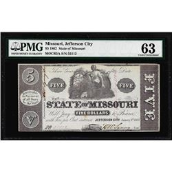 1862 $5 Jefferson, MO State of Missouri Obsolete Note PMG Choice Uncirculated 63
