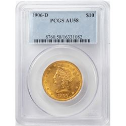 1906-D $10 Liberty Head Eagle Gold Coin PCGS AU58