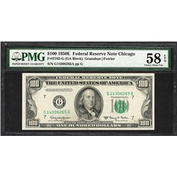 1950E $100 Federal Reserve Note Chicago Fr.2162-G PMG About Uncirculated 58EPQ