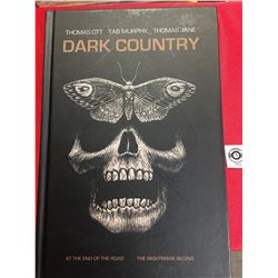 "Dark Country "" At The End of The Road, The Nightmare Begins"" Hard Cover Book"