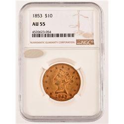 1853 $10 Gold Coin AU-55