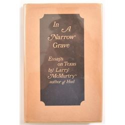 "Larry McMurtry ""In A Narrow Grave"" 1st Edition"