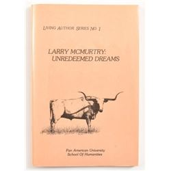 "Larry McMurtry ""Unredeemed Dreams"" First Edition"