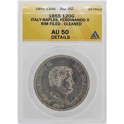 1855 Italy-Naples Ferdinando II 120 Grana Coin ANACS AU50 Details