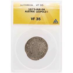 1673-Ian Austria Leopold I 6 Kreuzer Coin ANACS VF35