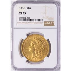 1861 $20 Liberty Head Double Eagle Gold Coin NGC XF45