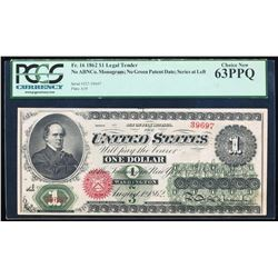 1862 $1 Legal Tender Note Fr.16 PCGS Choice New 63PPQ