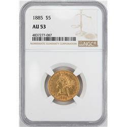 1885 $5 Liberty Head Half Eagle Gold Coin NGC AU53