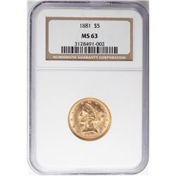 1881 $5 Liberty Head Half Eagle Gold Coin NGC MS63