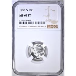 1951-S ROOSEVELT DIME NGC MS-67 FT