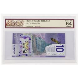 Bank of Canada 2018 10.00 BCS - Choice UNC 64