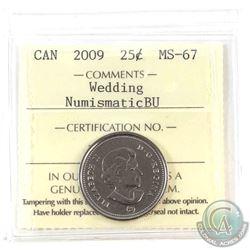 2009 Wedding 25-cent ICCS Certified MS-67 NBU