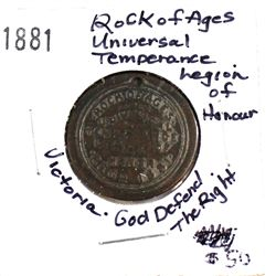 """1881 Rock of Ages Universal Temperance Legion of Honour """"Victoria. God Defend the Right."""" 25mm diame"""